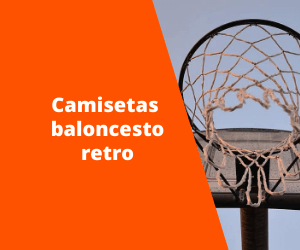 Camisetas Baloncesto Retro